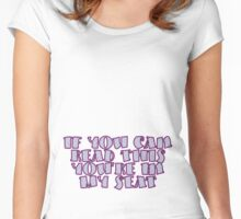 If You Can Read This Women's Fitted Scoop T-Shirt