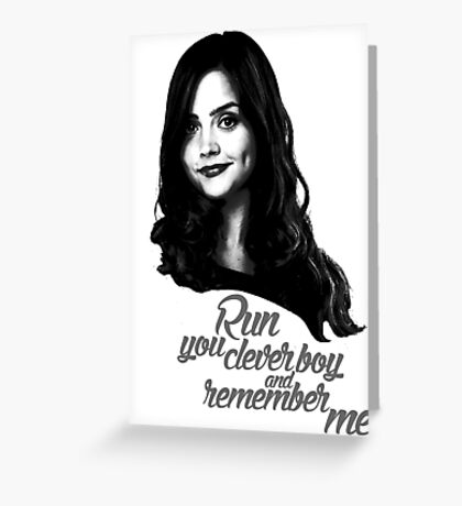 Clara Oswald/Run... Greeting Card
