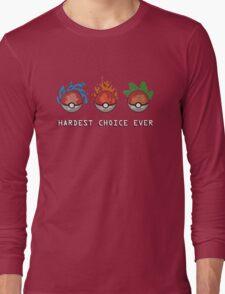 Hard Choices Long Sleeve T-Shirt