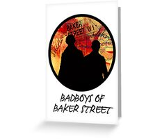 Bad Boys of Baker Street Modern Edition (Black) Greeting Card