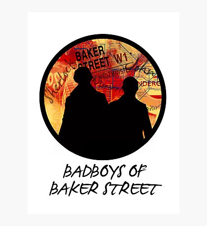 Bad Boys of Baker Street Modern Edition (Black) Photographic Print