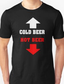 COLD BEER HOT BEER T-Shirt