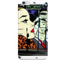 Mc Anus Street iPhone Case/Skin