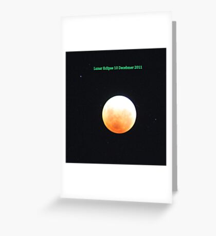 Lunar Eclipse, Perth Australia 10 December 2011 Greeting Card