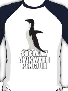 Socially Awkward Penguin [SAP] T-Shirt