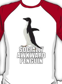 Socially Awkward Penguin [SAP] T-Shirt