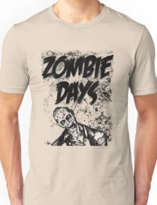Zombie Days Black Unisex T-Shirt