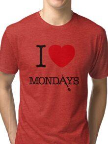 I Love Mondays- Castle Tri-blend T-Shirt