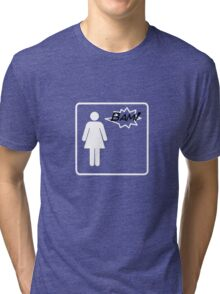 Bam! Said The Lady- Plain Tri-blend T-Shirt