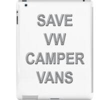 SAVE VW CAMPER VANS iPad Case/Skin