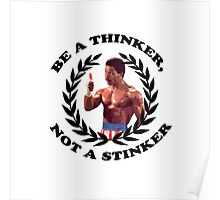 APOLLO CREED ROCKY BALBOA - Be a Thinker, not a Stinker Poster