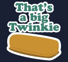 That's a big Twinkie... by Brian Edwards