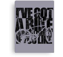 I've Got A Bike Canvas Print