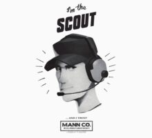 I'M THE SCOUT - AND I TRUST MANN CO! Vintage by Daniel J. Carville