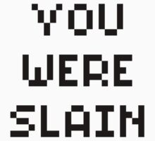 You Were Slain One Piece - Long Sleeve