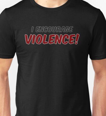 Critical Role - I Encourage... Violence! Unisex T-Shirt