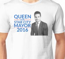 Queen For Star City Mayor 2016 - Oliver Queen Edition Unisex T-Shirt