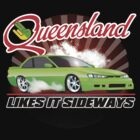 Queensland likes it sideways by JDMSwag