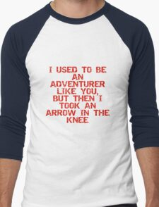 I used to be an adventurer like you, but then I took an arrow in the knee Men's Baseball ¾ T-Shirt
