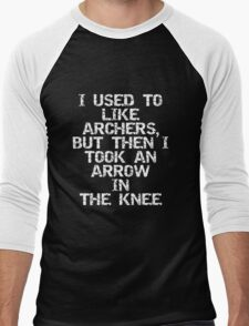 I used to like archers, but then I took an arrow in the knee Men's Baseball ¾ T-Shirt