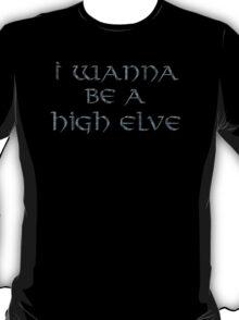 High Elves Text Only T-Shirt