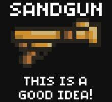 Sandgun (Terraria White Font) by Funkymunkey