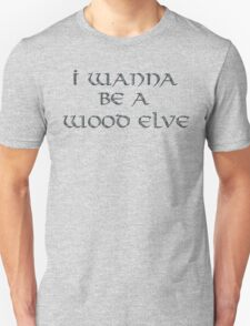 Wood Elves Text Only Unisex T-Shirt
