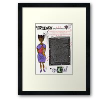 Friends are RARE Framed Print
