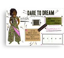Dare to Dream Canvas Print