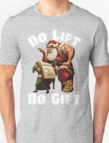 Santa Claus - No Lift, No Gift -  Christmas Gym Motivation T-Shirt
