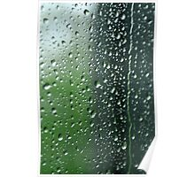 Heavy rain drops on summer window.  Wind of change Poster