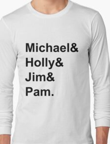 The Office Couples: Michael, Holly, Jim & Pam Long Sleeve T-Shirt