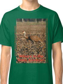 Where is my Rose Garden? Classic T-Shirt