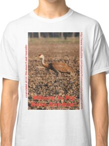 Where is my Rose Garden? Classic T-Shirt