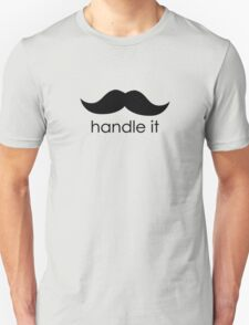 handle it Unisex T-Shirt