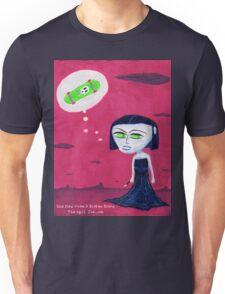 She Died From A Broken Board. Unisex T-Shirt