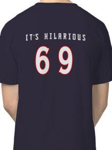 It's Hilarious (CBJ) Classic T-Shirt
