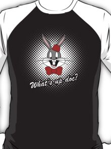 What's Up Doc T-Shirt