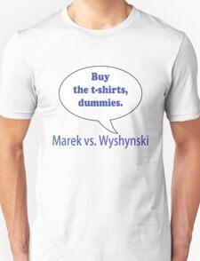 Marek versus Wyshynski versus advertising T-Shirt