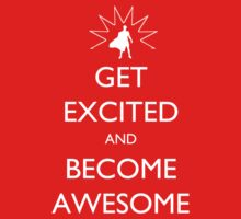 Get Excited and Become Awesome by ric3188