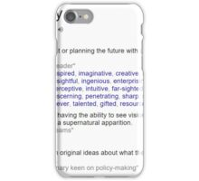 Who is a visionary ? iPhone Case/Skin