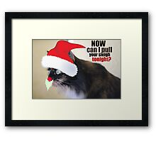 Now Can I Pull Your Sleigh Tonight? Framed Print