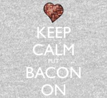 Keep Calm Put Bacon On - Red Kids Clothes