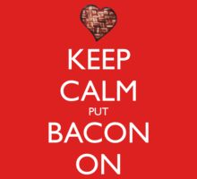 Keep Calm Put Bacon On - Red One Piece - Long Sleeve