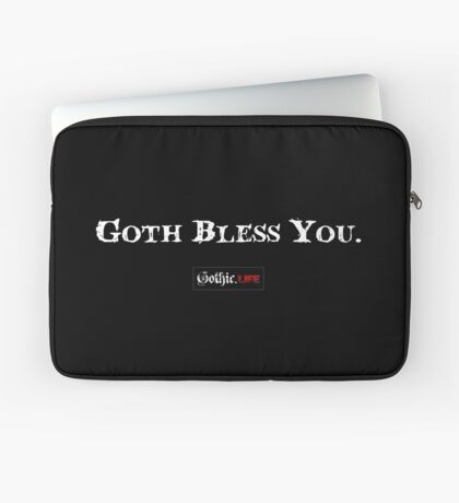Goth Bless You Laptop Sleeve