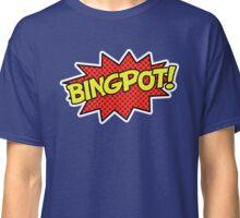 BINGPOT! Classic T-Shirt
