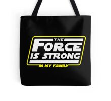 Strong In My Family Tote Bag