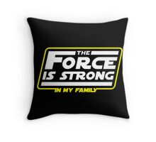 Strong In My Family Throw Pillow