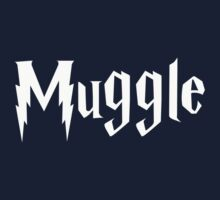 Muggle (white text) by Amor Nataliaamor