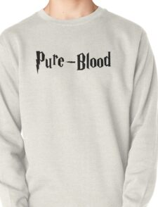 Pure-Blood (black text) Pullover
